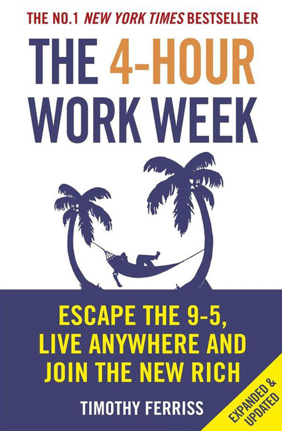 Books on career development: Timonthy Ferris, The 4-Hour Working Week