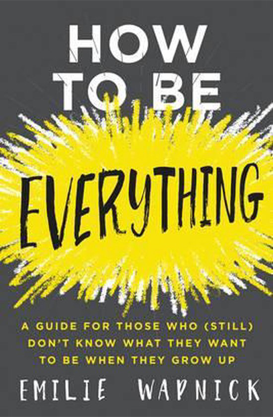Books on career development: Emilie Wapnick, How to be everything